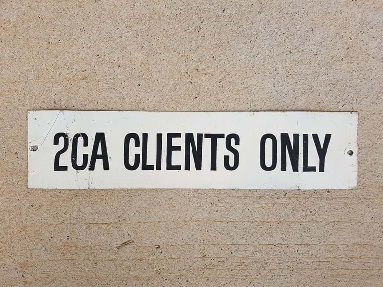"""2CA CLIENTS ONLY"" 1970s steel sign"
